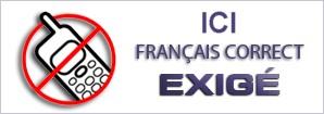 Français correct exigé